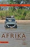 Afrika fernab erlebt: Band 2: Das K-Wagnis: Von Kapstadt über Khartum nach Karlsruhe - Astrid MacMillian