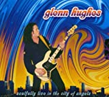 SOULFULLY LIVE IN THE CITY OF ANGELS (ECOLBOOK) by GLENN HUGHES (2004-09-27)