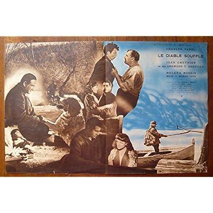 Dossier de presse de Le diable souffle (1947) – 30x47 cm Film de Edmond T. Greville avec Charles Vanel, Jean Chevrier – Photos N&B + résumé scénario – Bon état.