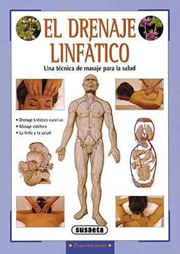 El drenaje linfático (Pequeñas Joyas) por Linda Perina