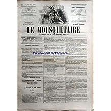 MOUSQUETAIRE (LE) [No 153] du 01/06/1856 - CHRONIQUE PARISIENNE PAR ROGER DE BEAUVOIR - LA VALLEE DE CHARMON PAR H. BOUSSIN - LA CHATELAINE DES CLAIRES PAR KUNTZ DE ROUVAIRE - UN MARIAGE DE HAINE PAR CL. ROBERT - LA PEUR PAR CONSTANT - MADEMOISELLE LA RUINE PAR X. DE MONTEPIN - E. CAPENDU