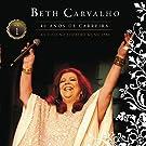 Beth Carvalho - 40 Anos De Carreira - Ao Vivo No Theatro Municipal - Vol. 1