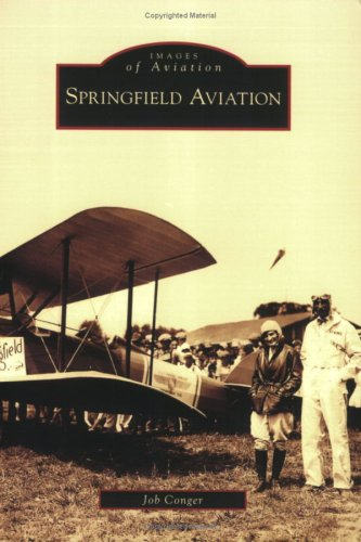 Springfield Aviation (Images of Aviation)