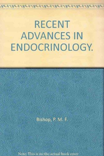 RECENT ADVANCES IN ENDOCRINOLOGY.