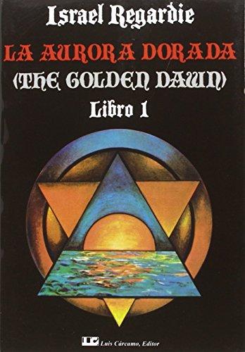 Descargar Libro LA AURORA DORADA. Obra completa en 4 tomos de Israel Regardie