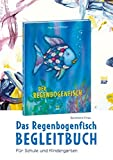 Das Regenbogenfisch-Begleitbuch (Der Regenbogenfisch)