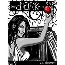The Dark Wife (English Edition)
