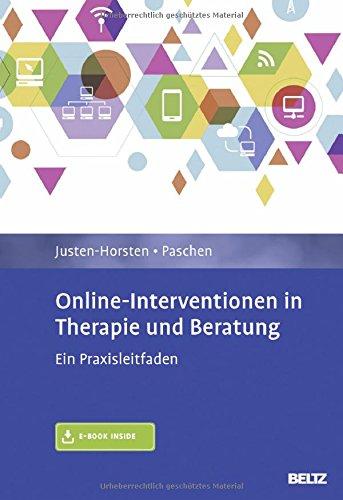 Online-Interventionen in Therapie und Beratung: Ein Praxisleitfaden. Mit E-Book inside