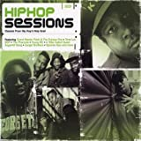 Hip Hop Sessions: Classics from Hip Hop's Holy Grail by Various Artists (2002-06-25)