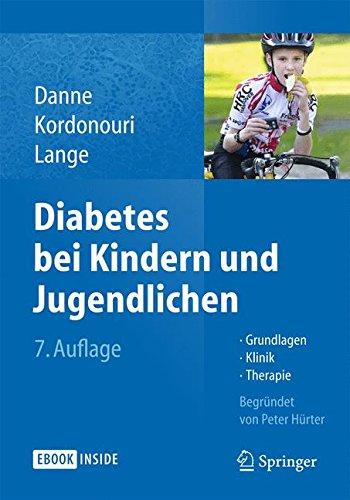 Diabetes bei Kindern und Jugendlichen: Grundlagen - Klinik - Therapie