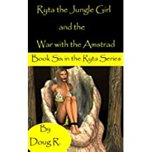 Ryta the Jungle Girl and the War with the Amstrad (English Edition)