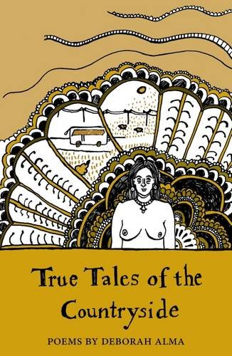 True Tales of the Countryside (The Emma Press Pamphlets)