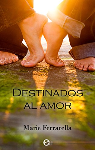 Destinados al amor (eLit) por Marie Ferrarella
