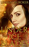 Under the Ice Blades (Dragon Blood, Book 5.5) by Lindsay Buroker