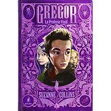 La Profecía Final: Gregor V (FICCION JUVENIL)