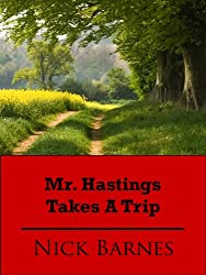Mr. Hastings Takes A Trip