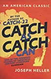 Catch As Catch Can (AN AMERICAN CLASSIC)