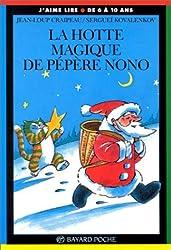 La hotte magique de Pépère Nono