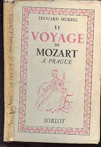 Le Voyage De Mozart Prague [Pdf/ePub] eBook