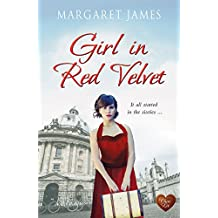 Girl in Red Velvet (Choc Lit): A heartwarming saga, perfect to snuggle up with this winter. (Charton Minster)