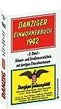 DANZIG - Danziger Einwohnerbuch 1942 - 2. Band: Häuser- und Straßenverzeichnis mit dortigen Einwohnernamen -