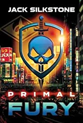 [(Primal Fury)] [ By (author) Jack Silkstone ] [March, 2014]