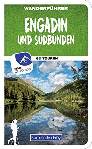 Wanderführer Schweiz Engadin / Graubünden Süd: Mit 60 Touren und Outdoor App (Kümmerly+Frey Freizeitbücher)