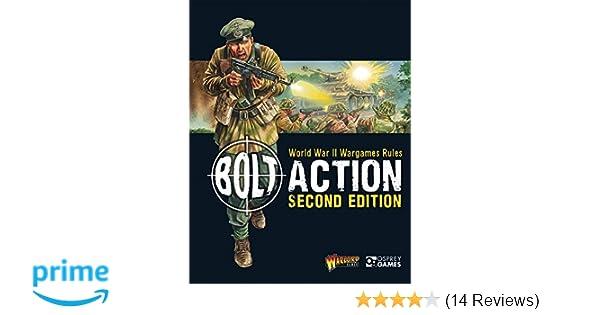 Bolt Action: World War II Wargames Rules: Second Edition