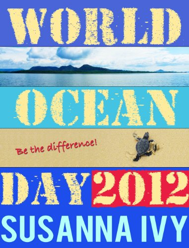 World Ocean Day 2012 (English Edition) -