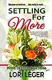 Settling For More (Prime of Love Book 3)