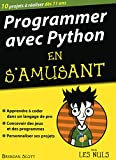 Programmer avec Python en s'amusant mégapoche pour les Nuls