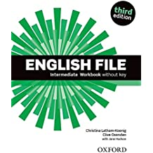 English File: Intermediate: Workbook without Key (English File Third Edition)