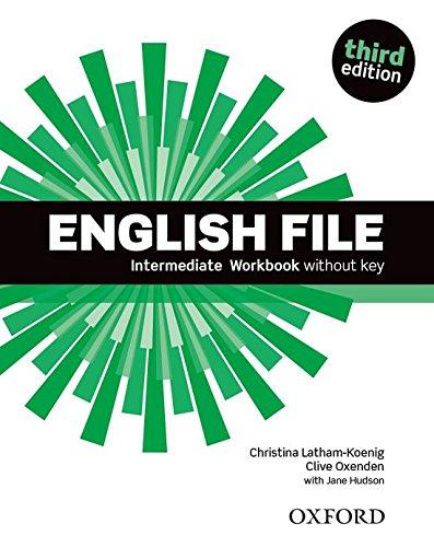 English File third edition: English file. Intermediate. Workbook. Without key. Per le Scuole superiori. Con espansione online