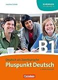 Pluspunkt Deutsch - Neue Ausgabe: B1: Teilband 2 - Kursbuch: Europäischer Referenzrahmen: B1 von Schote, Dr. Joachim (2011) Taschenbuch
