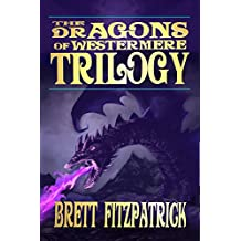 The Dragons of Westermere Trilogy: Books 1-3 (English Edition)