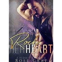 Rock Her Heart: A Rockstar Novella (English Edition)