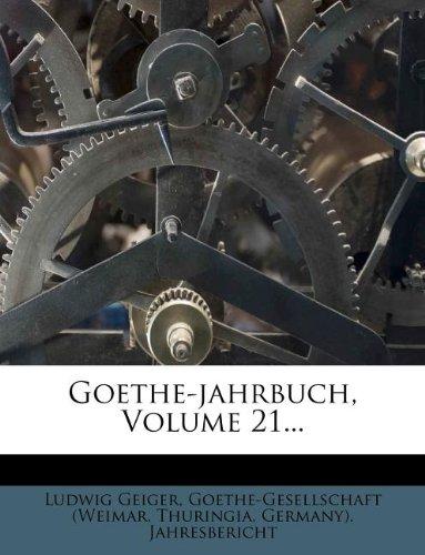 Goethe-jahrbuch, Volume 21...