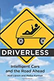 Driverless – Intelligent Cars and the Road Ahead (The MIT Press)