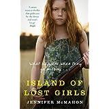Island Of Lost Girls by Jennifer McMahon (2009-09-03)