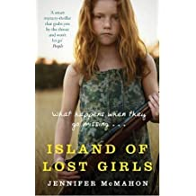 Island Of Lost Girls by Jennifer McMahon (2009-09-03)