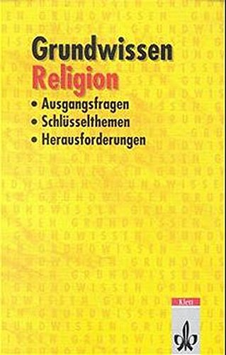 Religion: Klasse 9/10 (Grundwissen)
