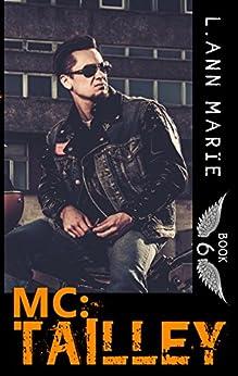 MC: Tailley: Book 6 (MC Series) by [Marie, L. Ann]