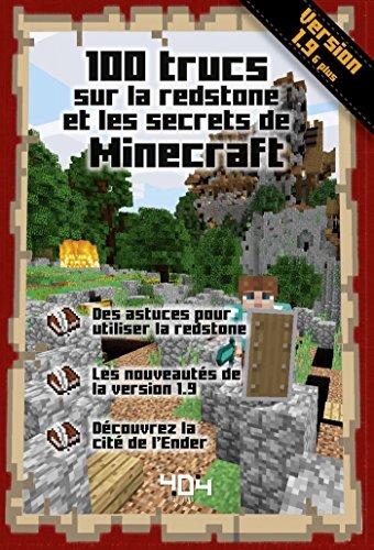 100 trucs sur la redstone et les secrets de Minecraft