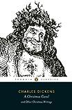 A Christmas Carol and Other Christmas Writings ((Penguin Classics)) (English Edition)