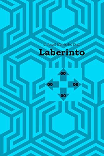 Laberinto por J. Ángel Menéndez Díaz