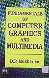 Fundamentals of Computer Graphics and Multimedia
