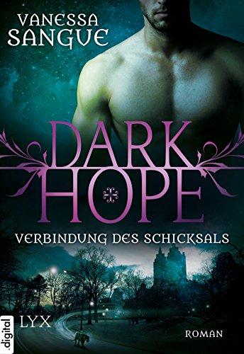 Dark Hope - Verbindung des Schicksals von [Sangue, Vanessa]