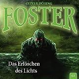 Foster 02 - Das Erlöschen des Lichts