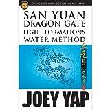San Yuan Dragon Gate Eight Formations Water Method...