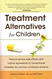 Treatment Alternatives for Children